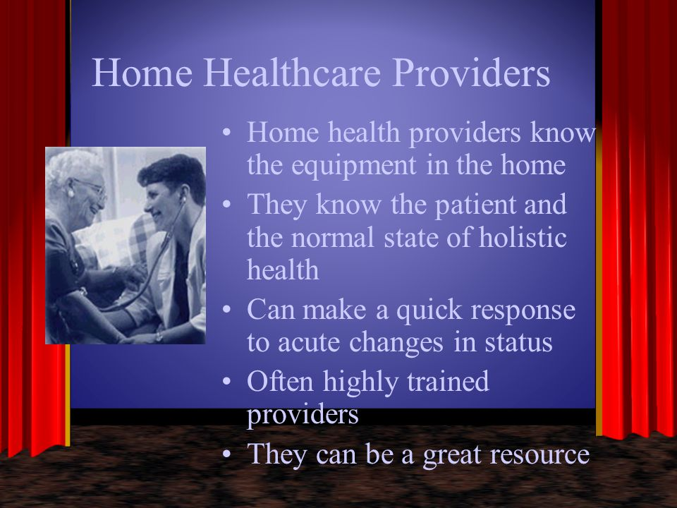 Home Healthcare Providers