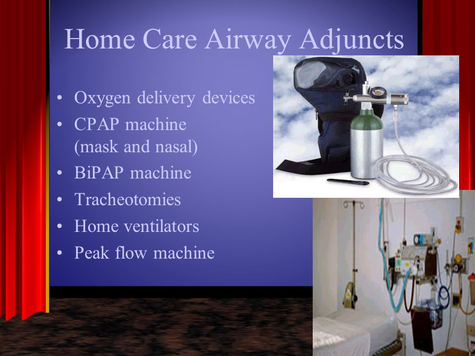 Home Care Airway Adjuncts