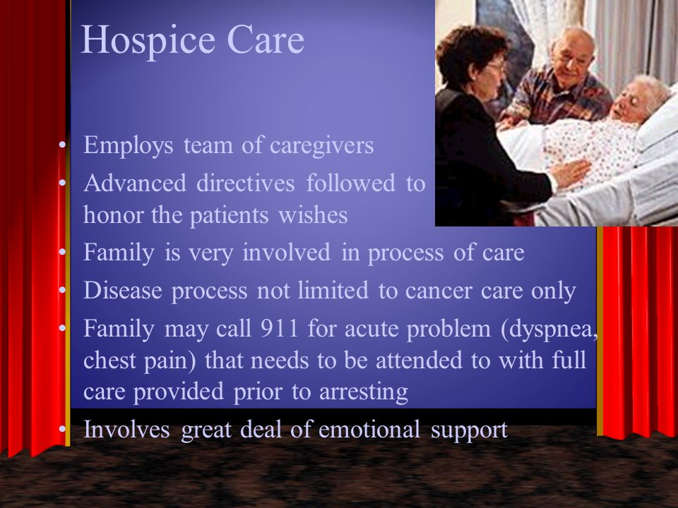 Hospice Care Employs team of caregivers