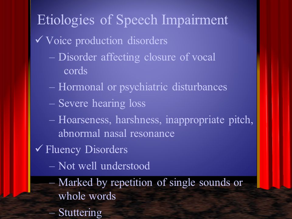 Etiologies of Speech Impairment