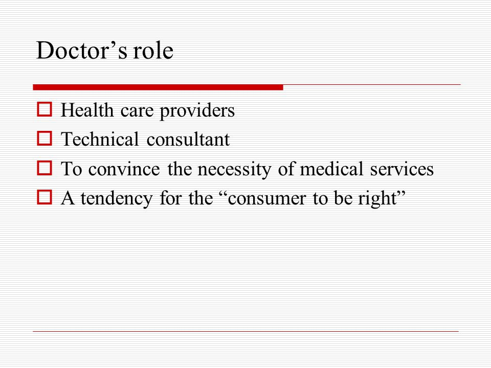 Doctor's role Health care providers Technical consultant