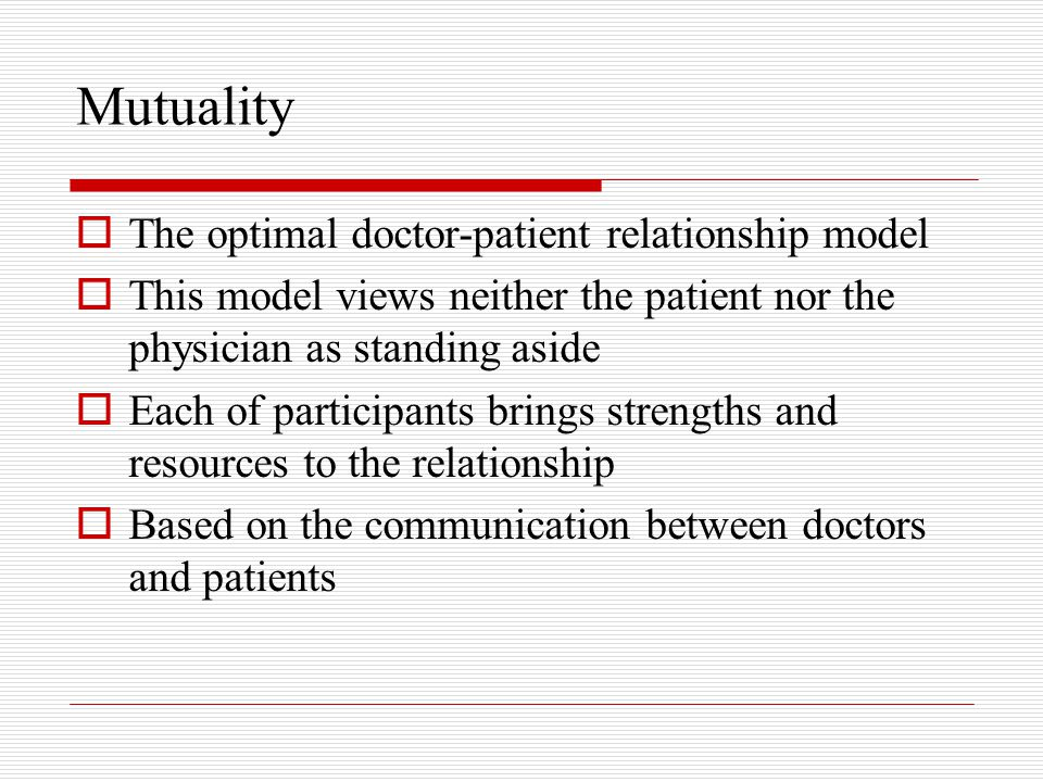 Mutuality The optimal doctor-patient relationship model