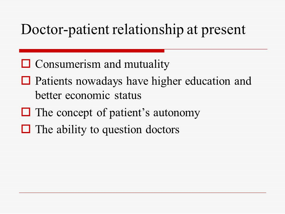 Doctor-patient relationship at present