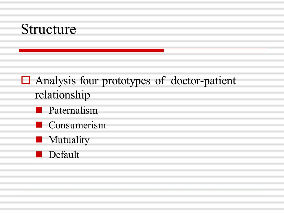 Structure Analysis four prototypes of doctor-patient relationship
