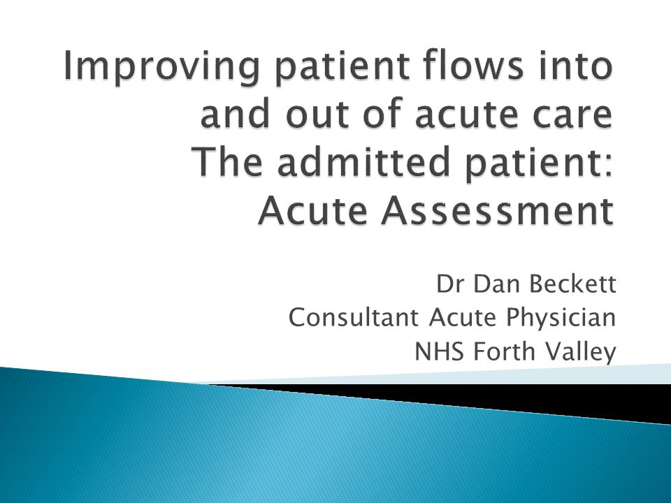 Dr Dan Beckett Consultant Acute Physician NHS Forth Valley