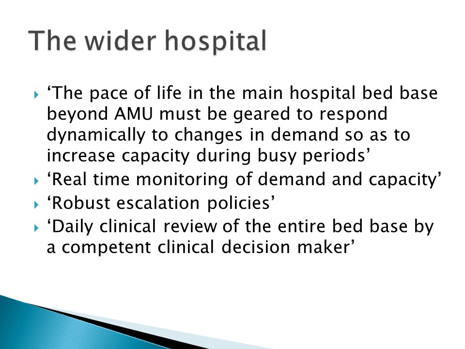 The wider hospital