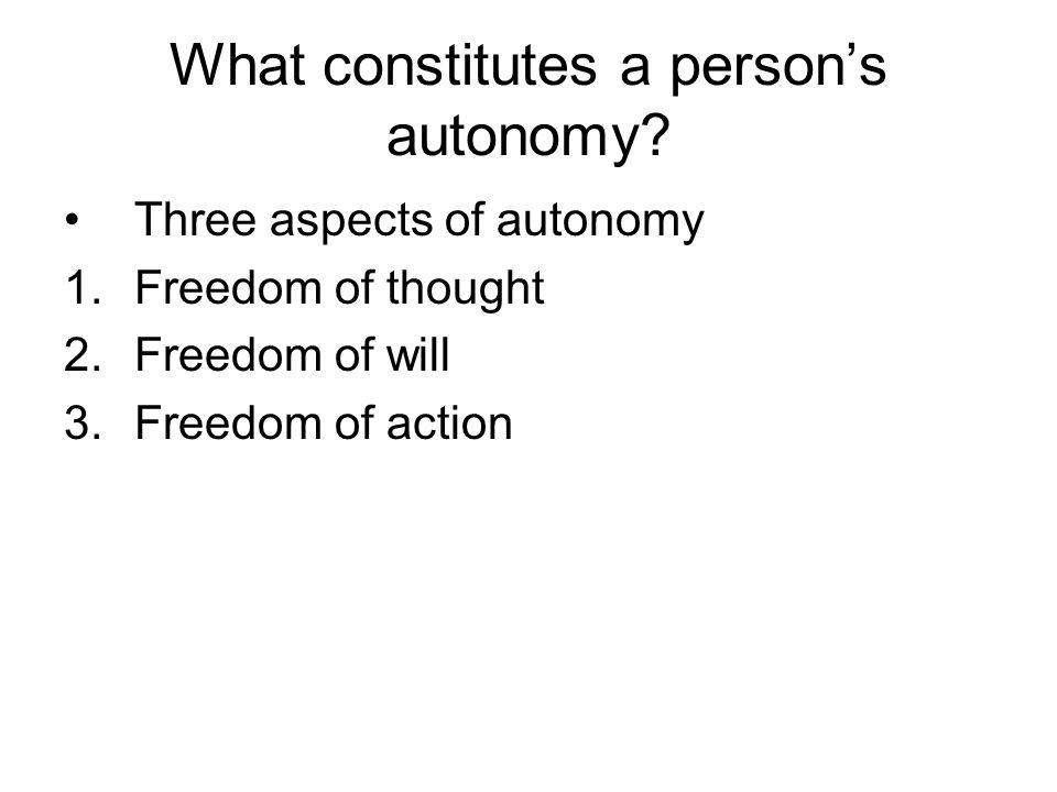 What constitutes a person's autonomy