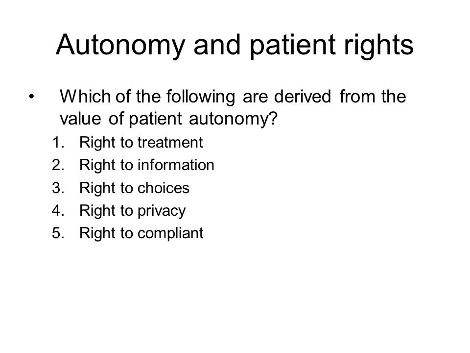 Autonomy and patient rights