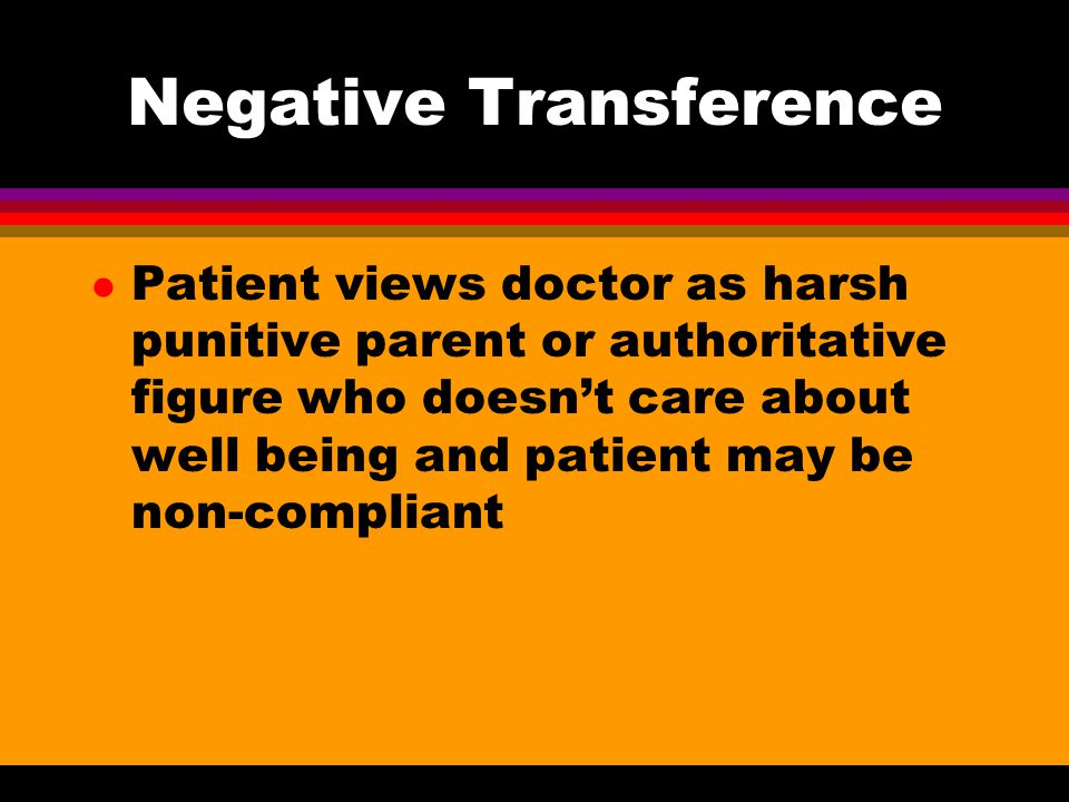Negative Transference
