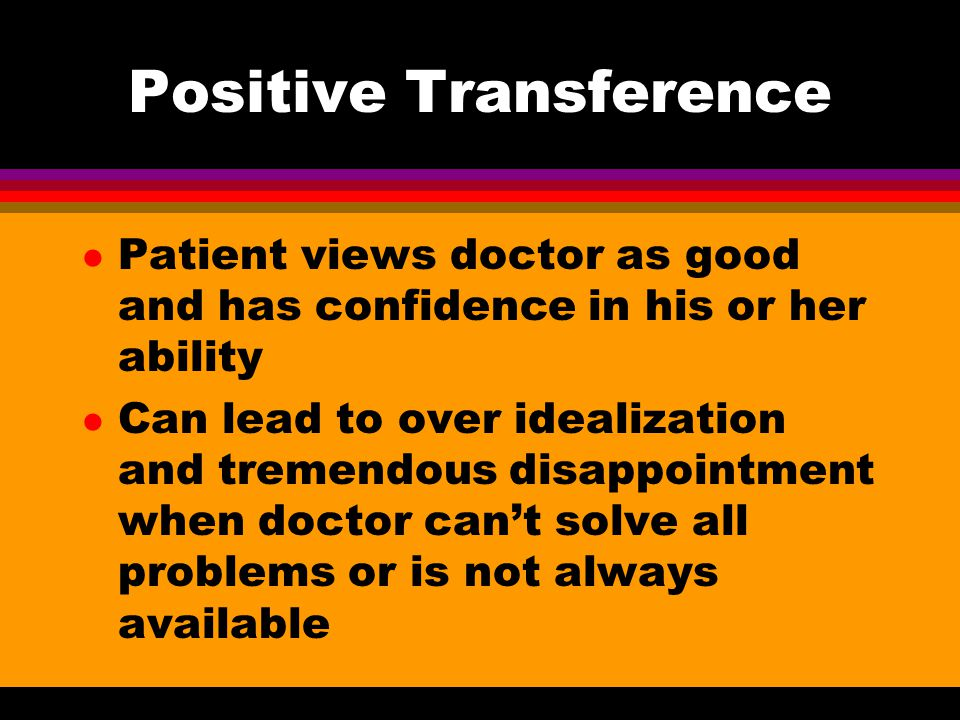Positive Transference