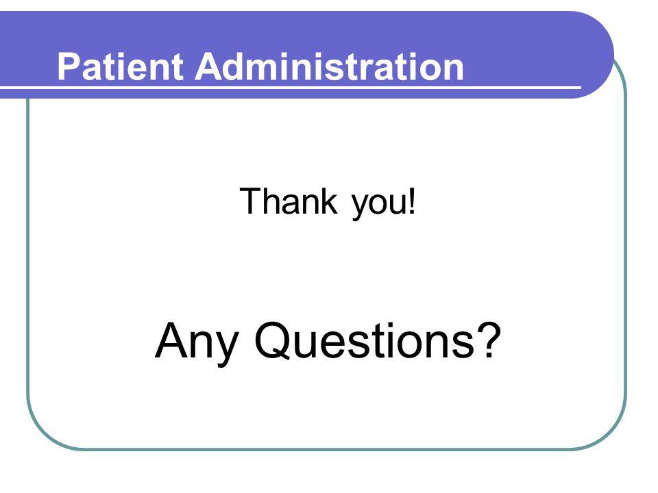 Patient Administration