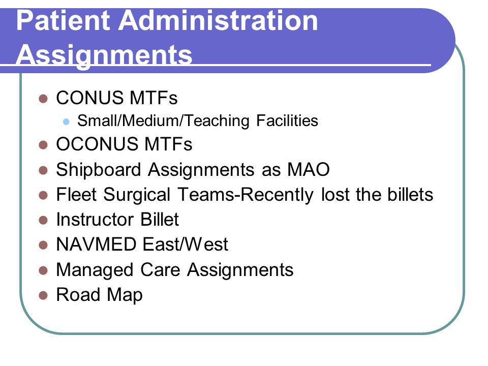 Patient Administration Assignments