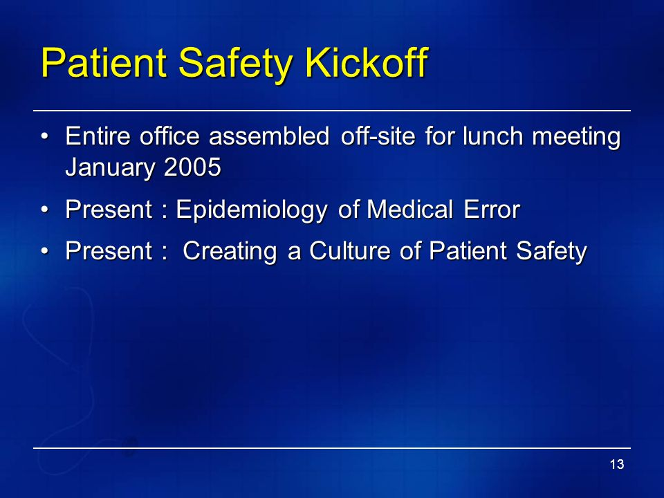 Patient Safety Kickoff