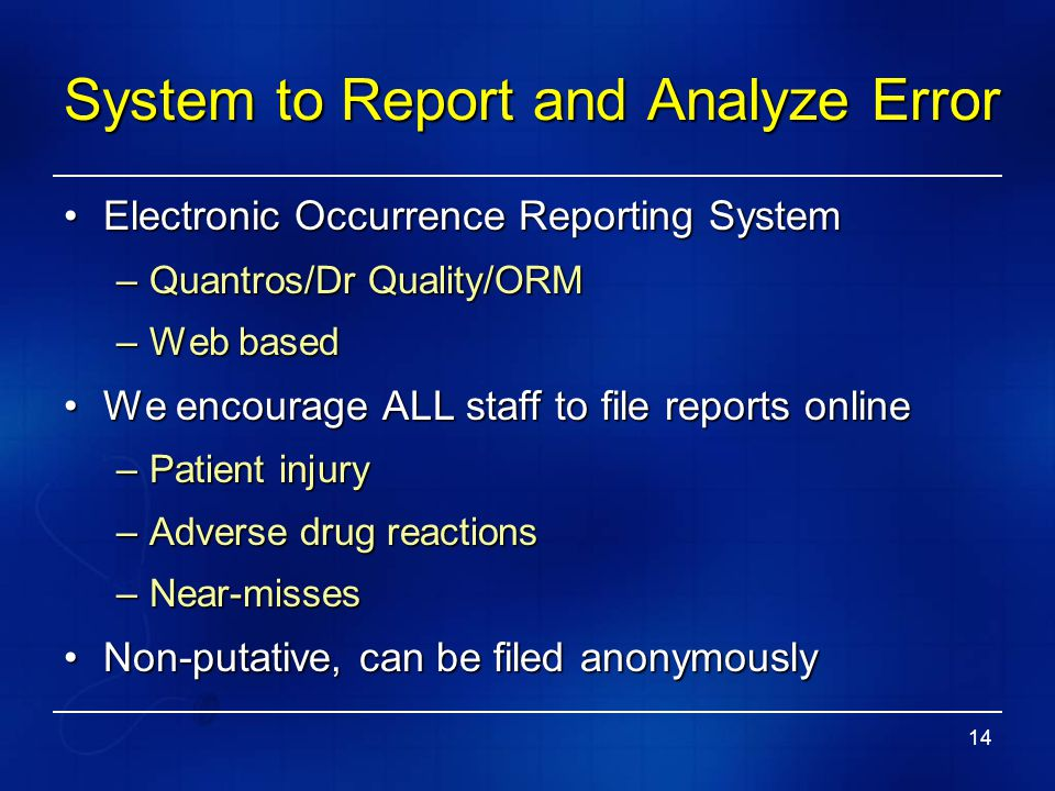 System to Report and Analyze Error