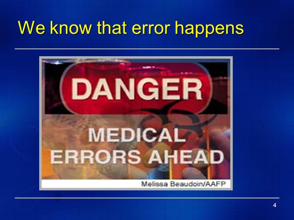 We know that error happens