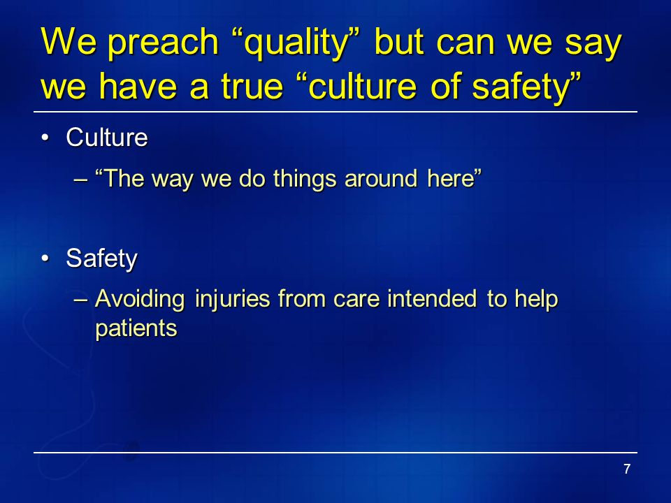 We preach quality but can we say we have a true culture of safety