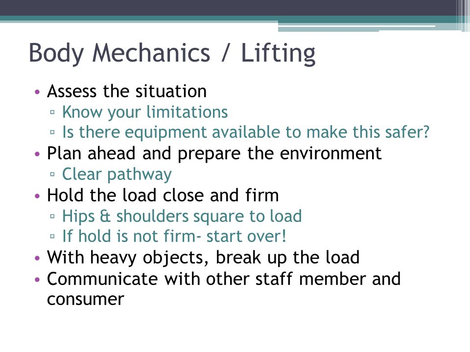 Body Mechanics / Lifting