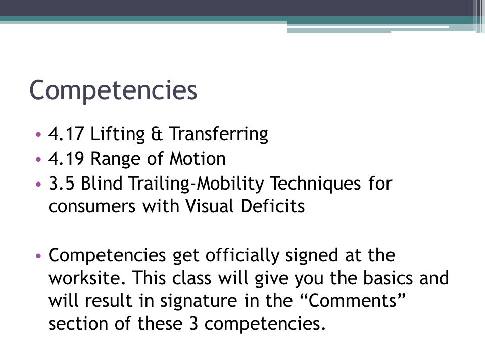 Competencies 4.17 Lifting & Transferring 4.19 Range of Motion
