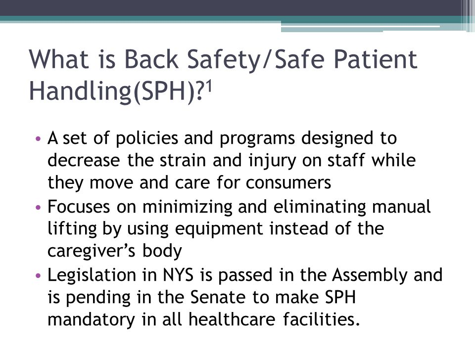 What is Back Safety/Safe Patient Handling(SPH) 1
