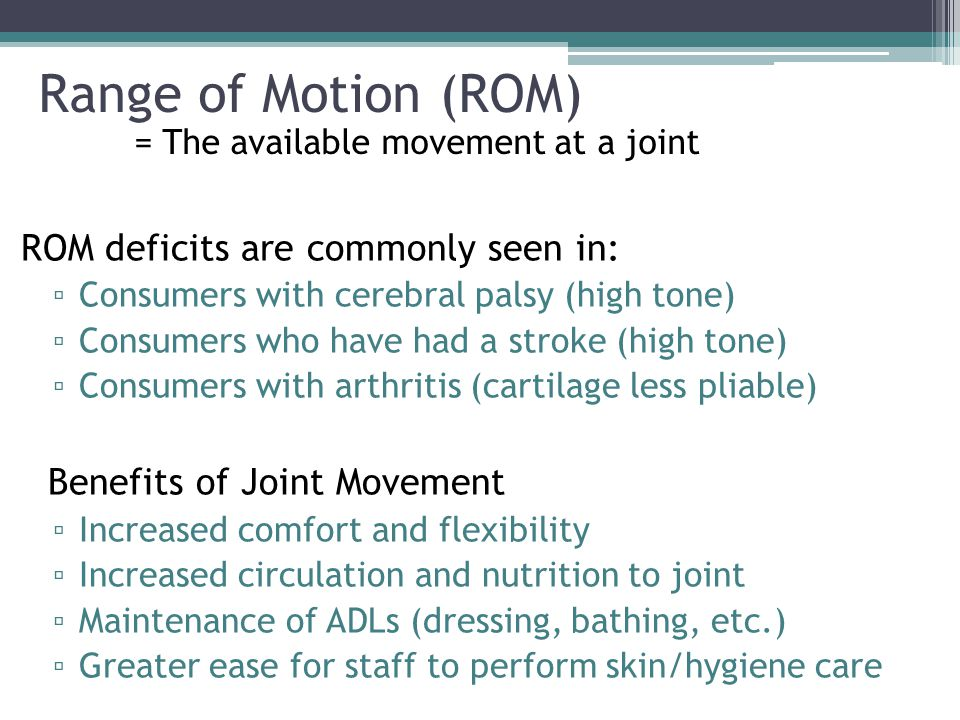 Range of Motion (ROM) ROM deficits are commonly seen in: