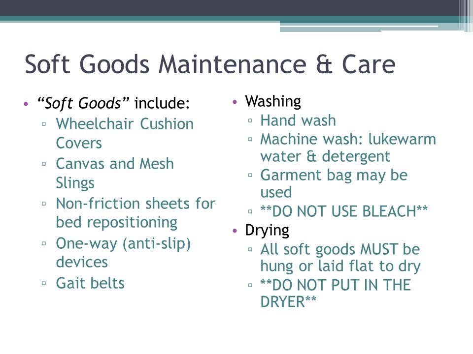 Soft Goods Maintenance & Care