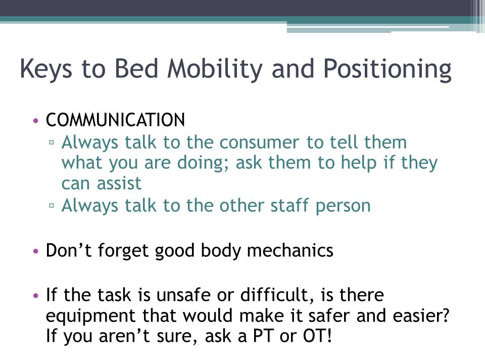 Keys to Bed Mobility and Positioning