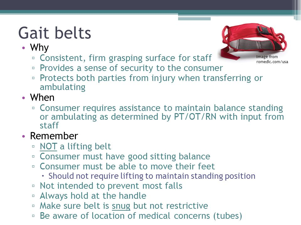 Gait belts Why When Remember