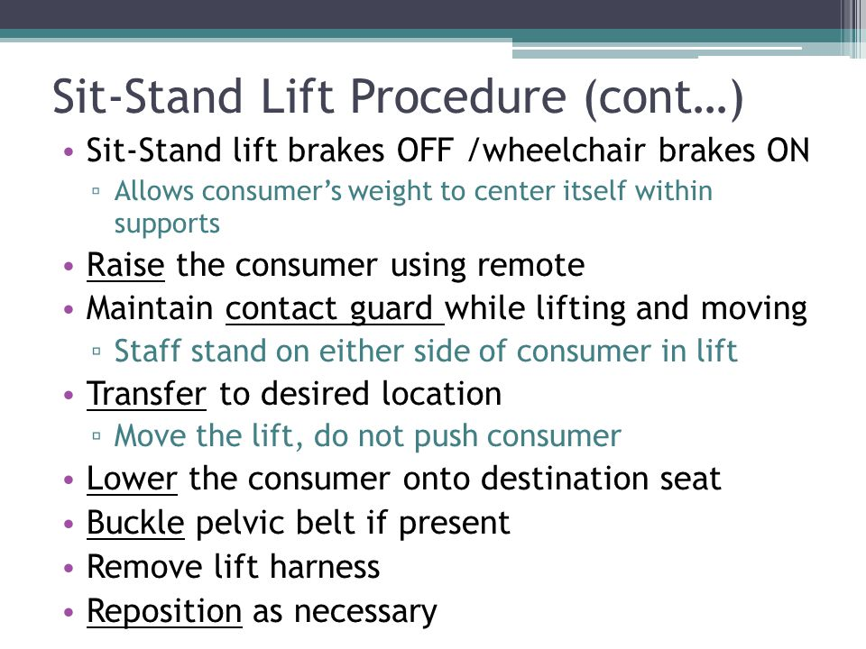 Sit-Stand Lift Procedure (cont…)
