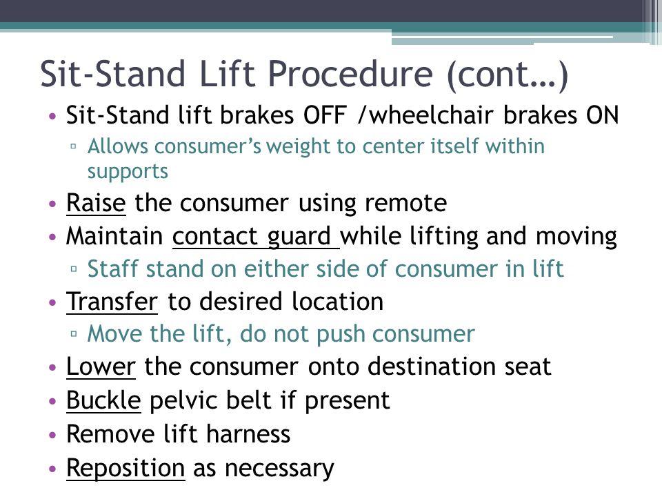 Sit-Stand Lift Procedure (cont…)