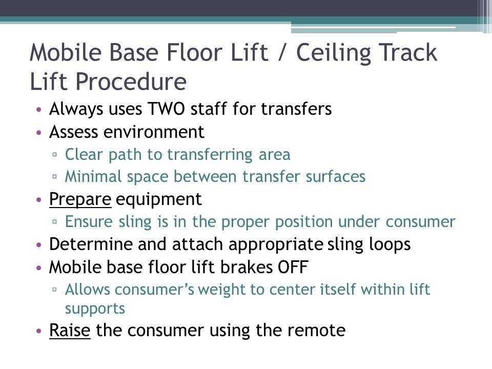 Mobile Base Floor Lift / Ceiling Track Lift Procedure
