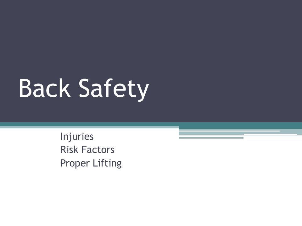 Injuries Risk Factors Proper Lifting