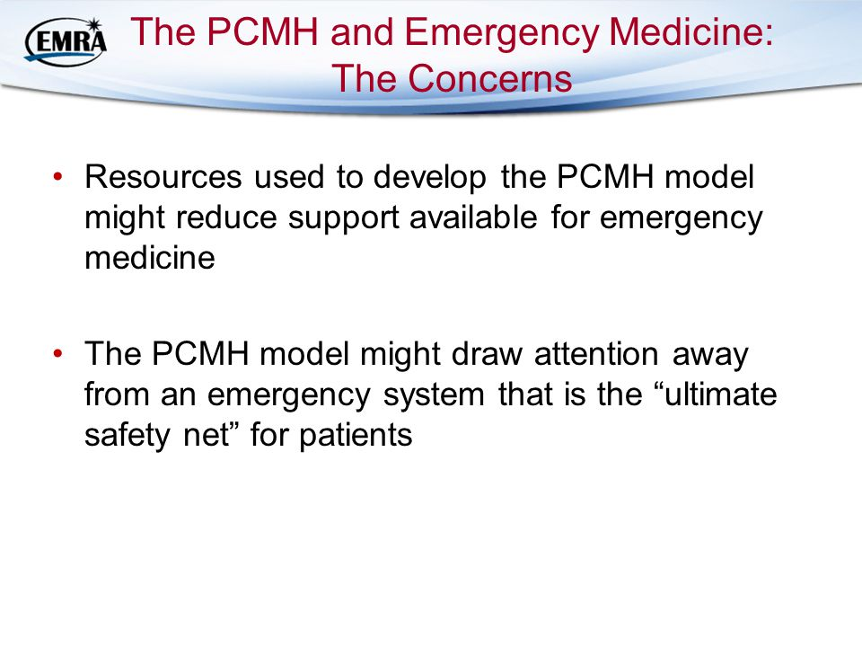 The PCMH and Emergency Medicine: The Concerns