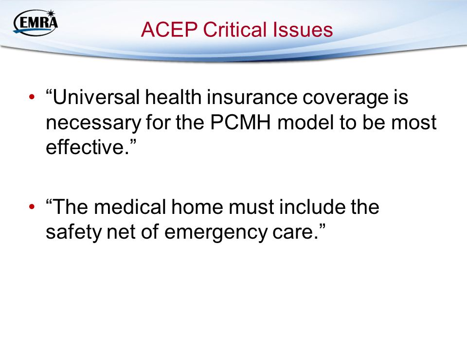 The medical home must include the safety net of emergency care.
