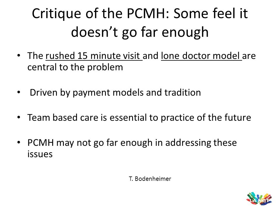 Critique of the PCMH: Some feel it doesn't go far enough