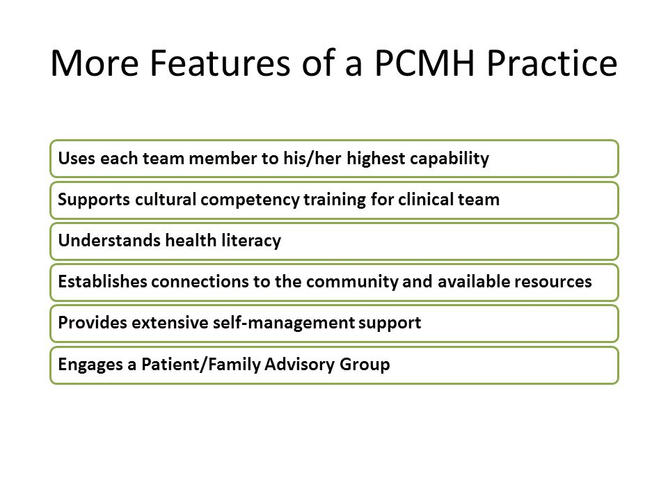 More Features of a PCMH Practice