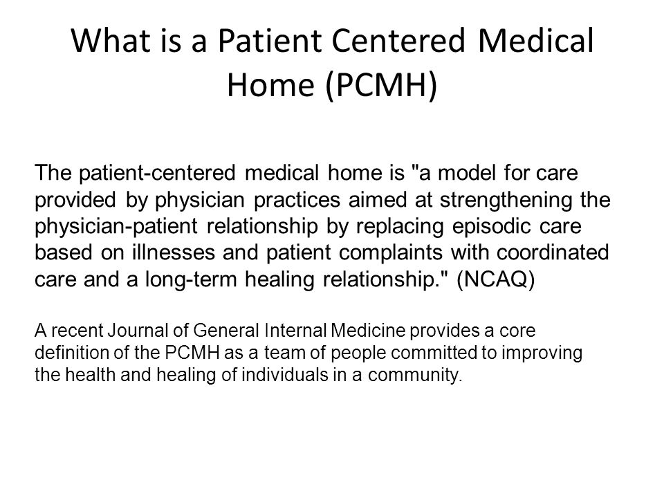 What is a Patient Centered Medical Home (PCMH)