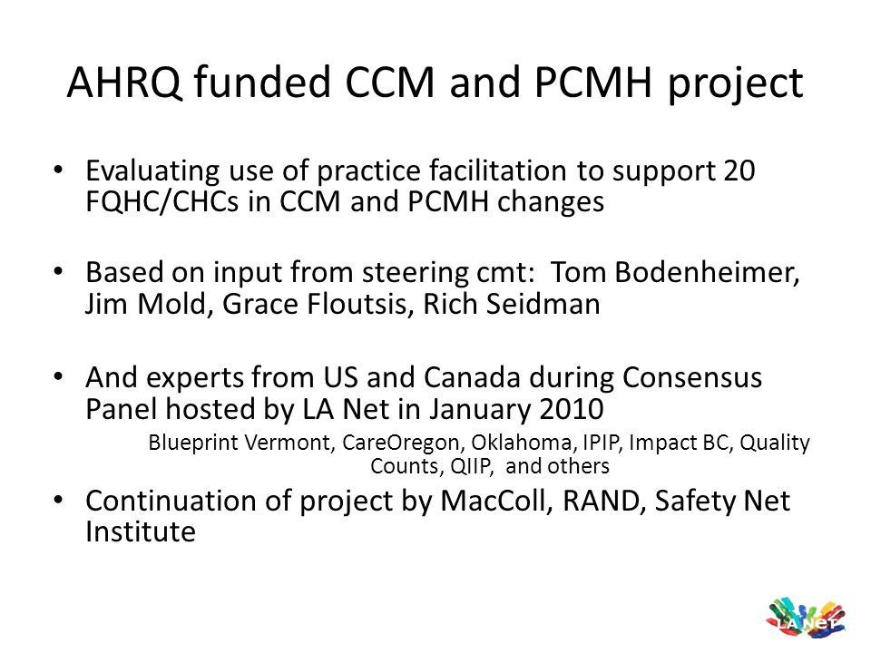 AHRQ funded CCM and PCMH project