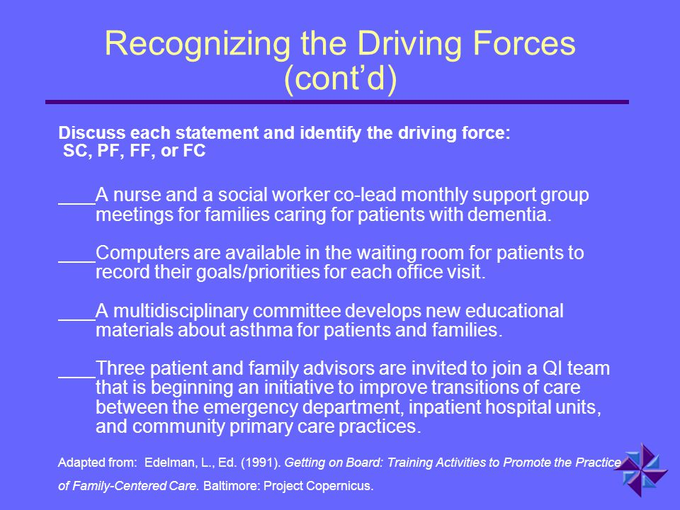Recognizing the Driving Forces (cont'd)