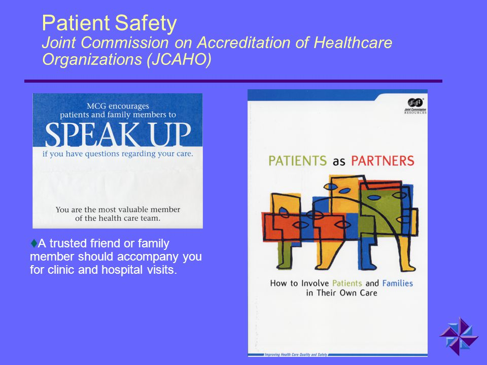 Patient Safety Joint Commission on Accreditation of Healthcare Organizations (JCAHO)