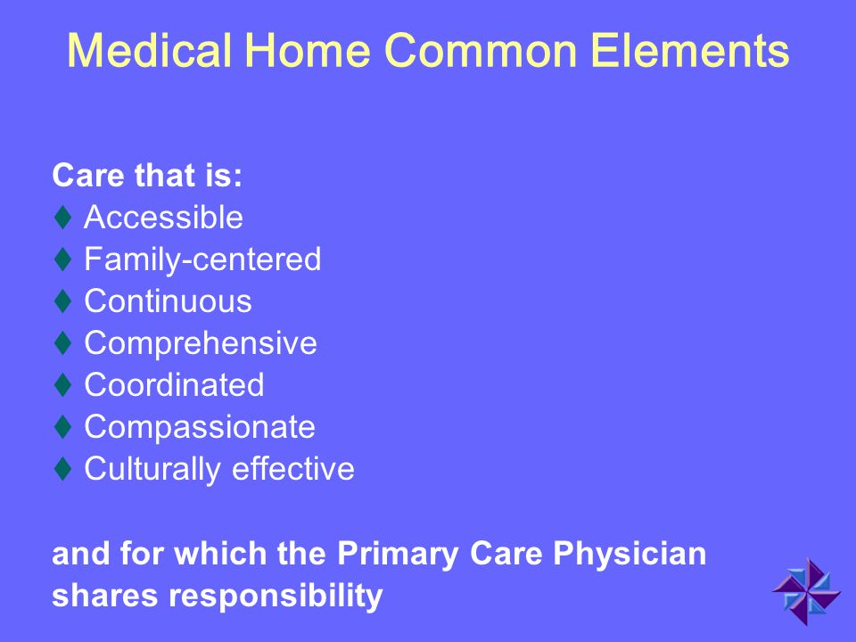 Medical Home Common Elements