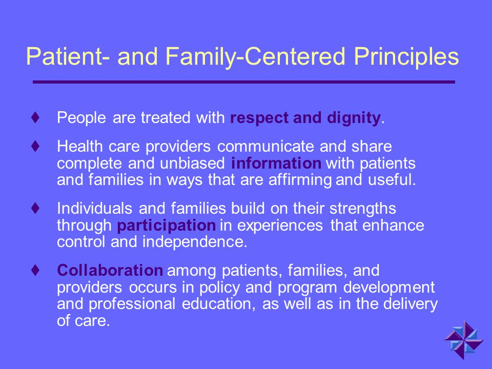 Patient- and Family-Centered Principles