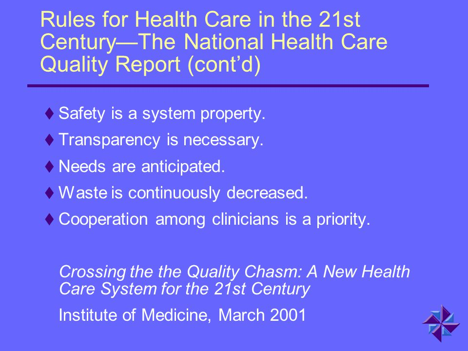Rules for Health Care in the 21st Century—The National Health Care Quality Report (cont'd)