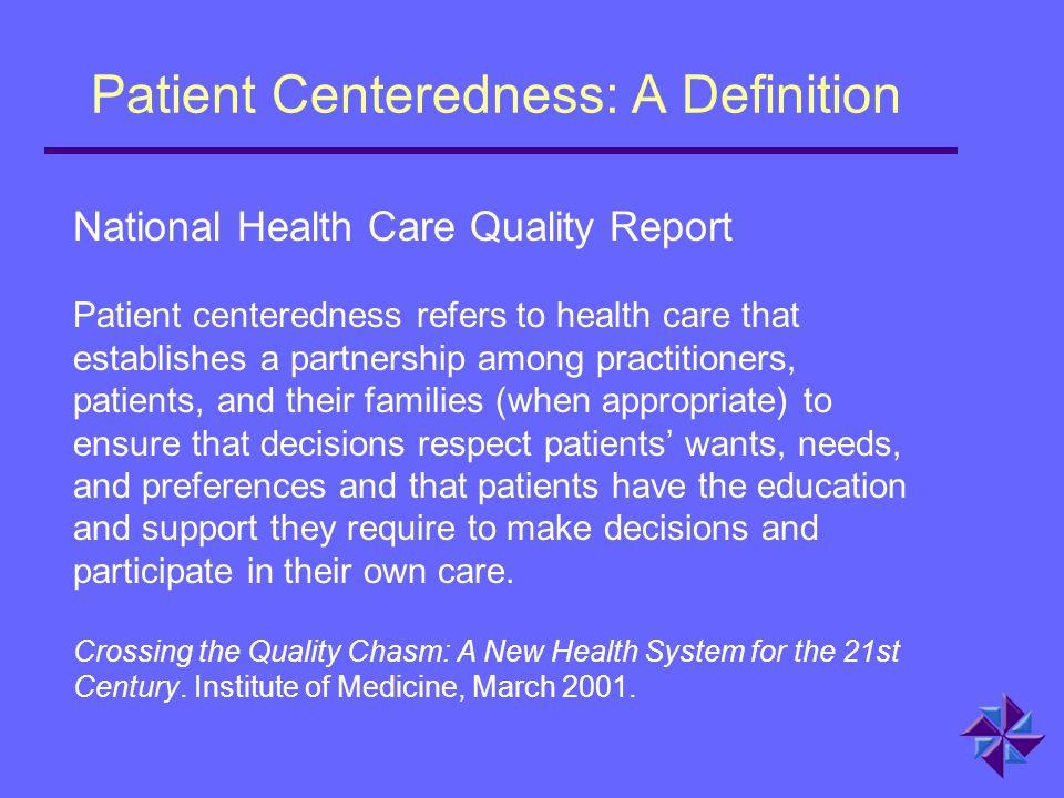 Patient Centeredness: A Definition