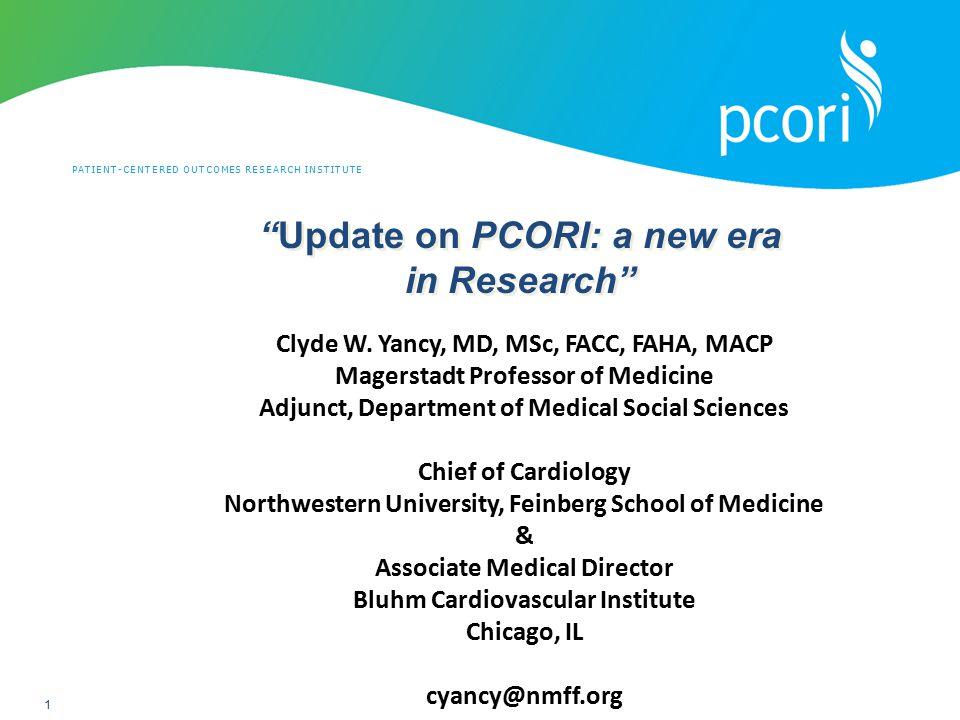 Update on PCORI: a new era in Research