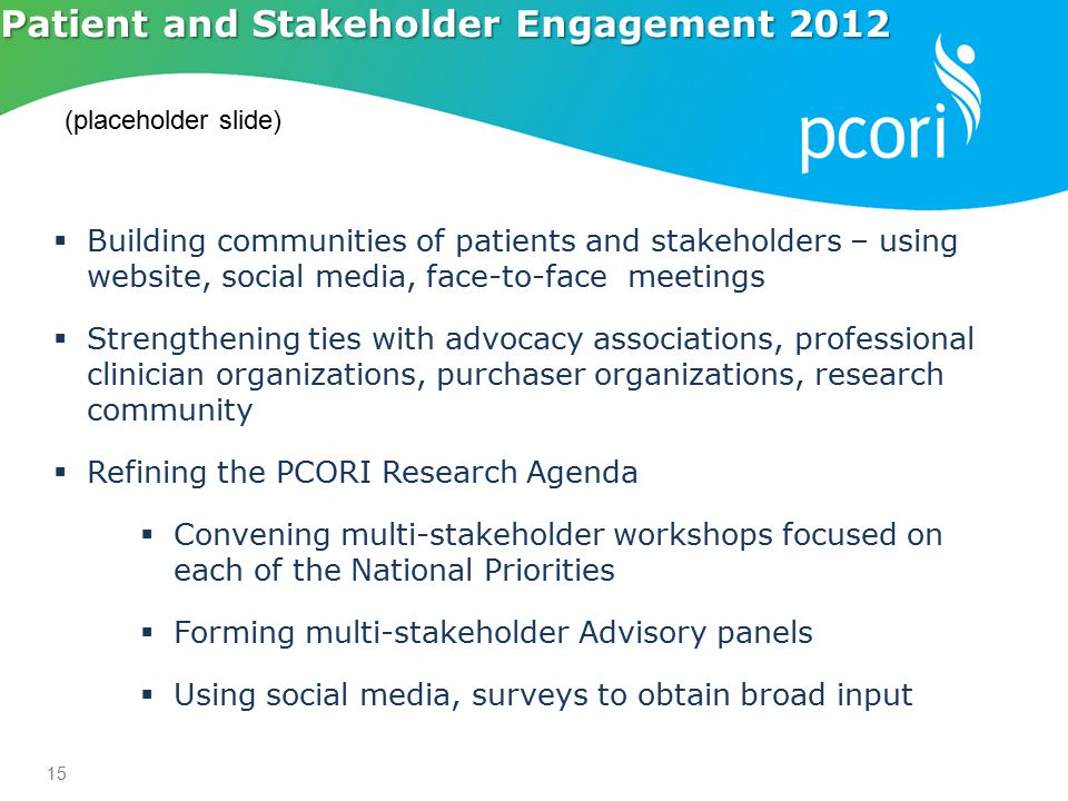Patient and Stakeholder Engagement 2012