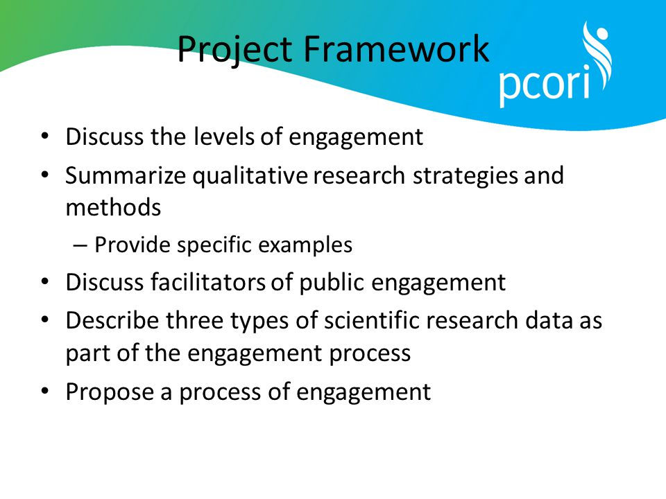 Project Framework Discuss the levels of engagement