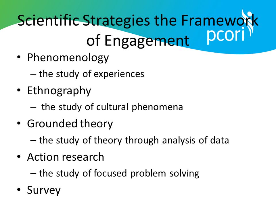 Scientific Strategies the Framework of Engagement
