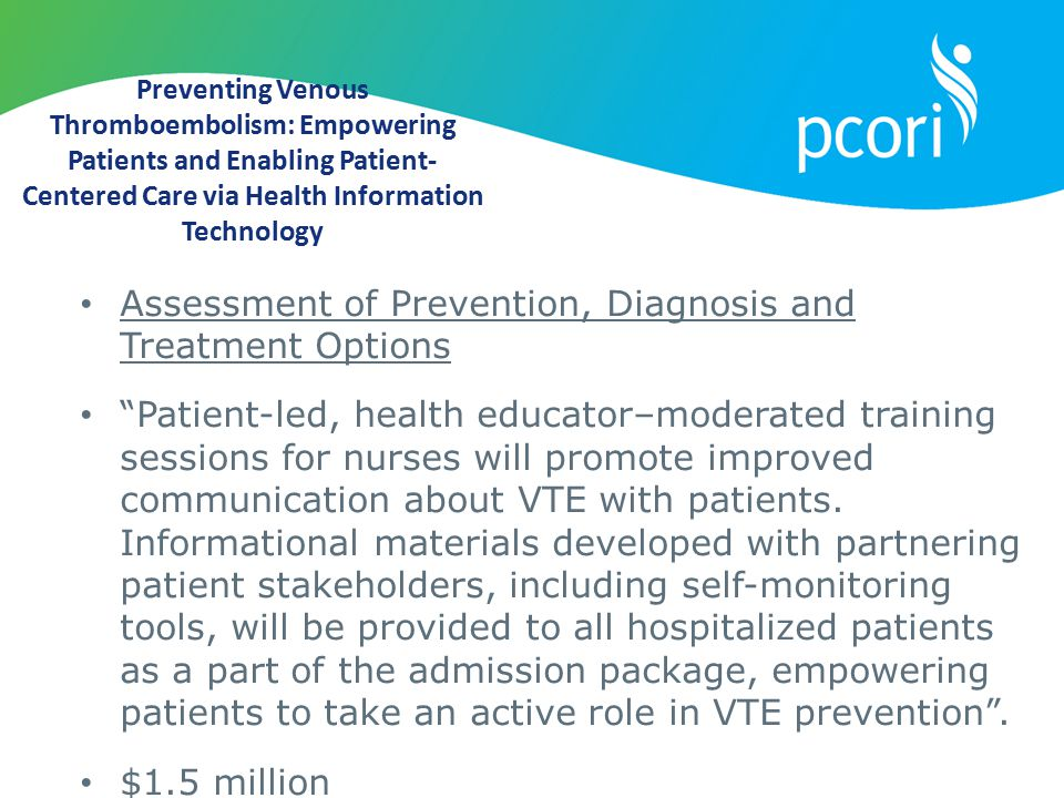 Assessment of Prevention, Diagnosis and Treatment Options