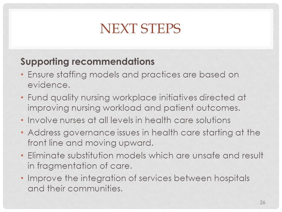 NEXT STEPS Supporting recommendations