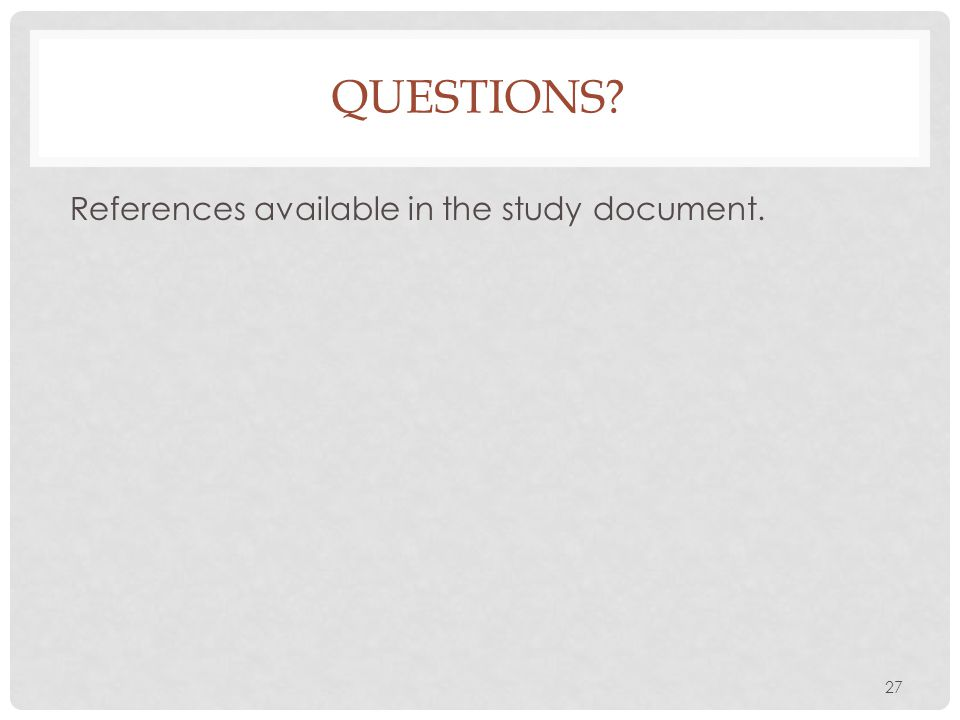 Questions References available in the study document.
